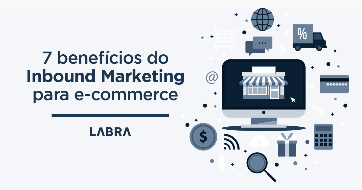 7-benefícios-do-Inbound-Marketing-para-e-commerce