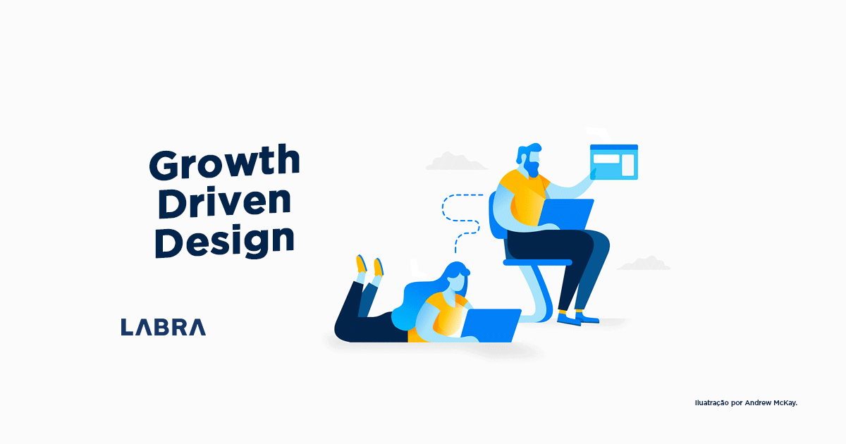 O-que-é-Growth-Driven-Design-e-por-que-adotar