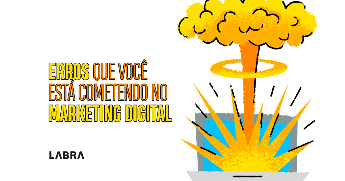 Erros-que-provavelmente-voce-esta-cometendo-no-marketing-digital