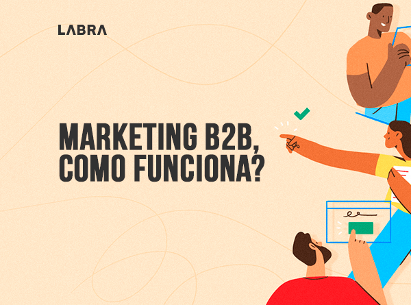 Marketing B2B como funciona?
